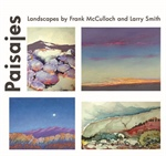 Paisajes: Landscapes by Frank McCulloch & Larry Smith